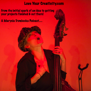 Love Your Creativity » Podcast Feed