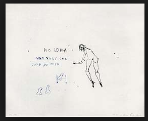No Idea Tracy Emin